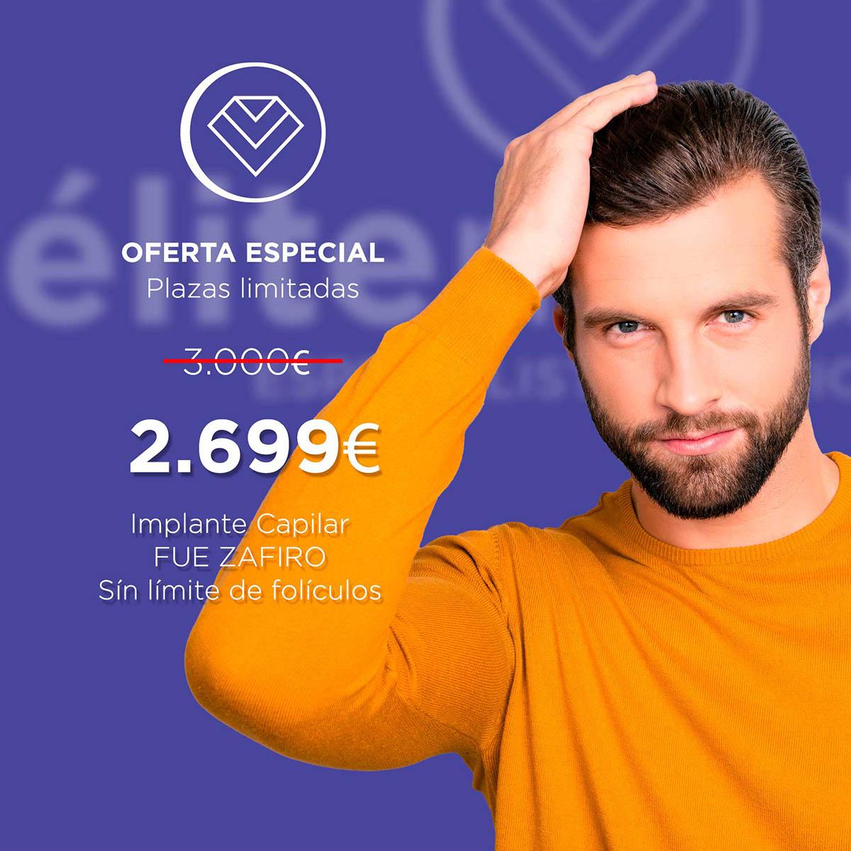 Oferta Implante Capilar FUE Zafiro en Élite Medical Madrid