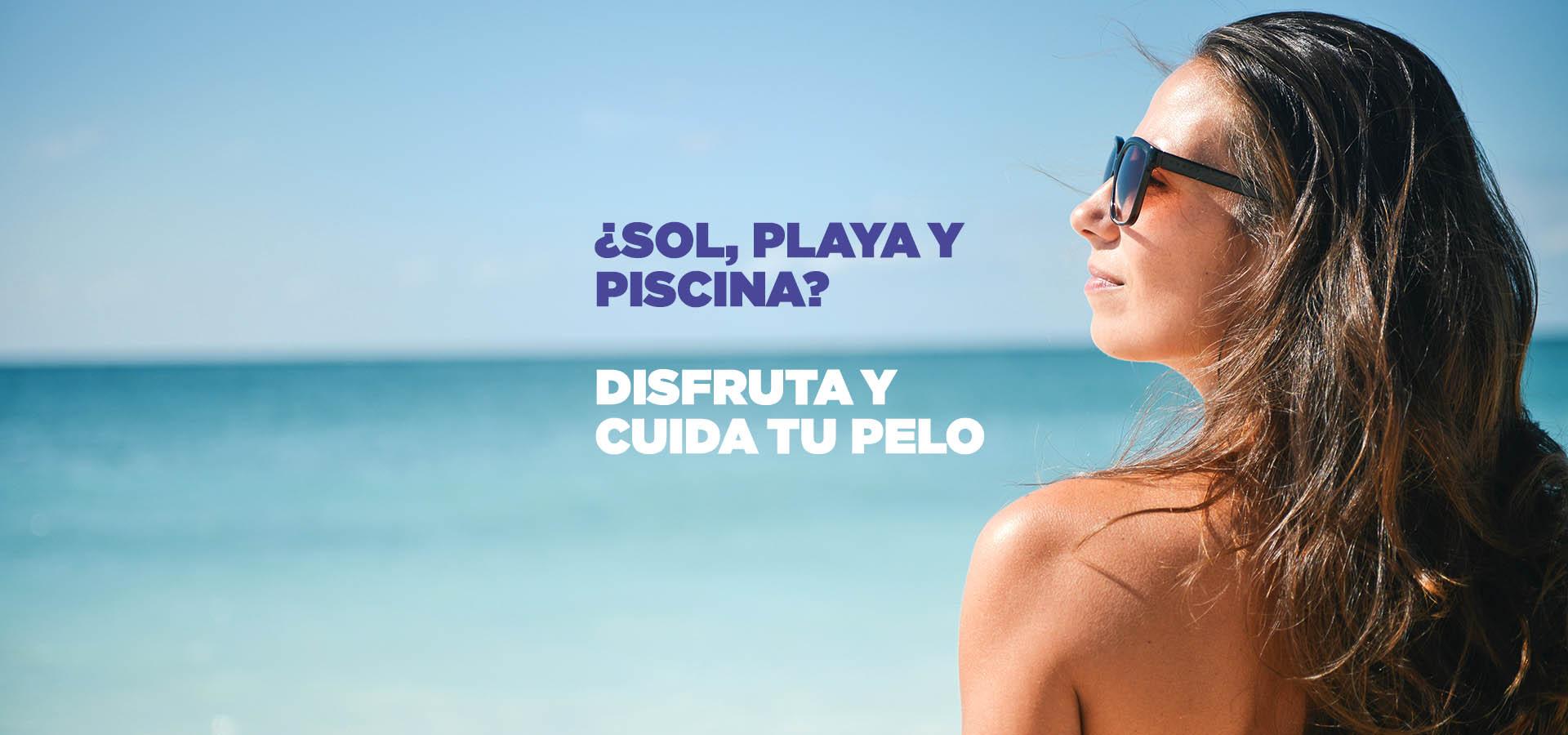 Sol, playa y piscina - Disfruta y cuida tu pelo